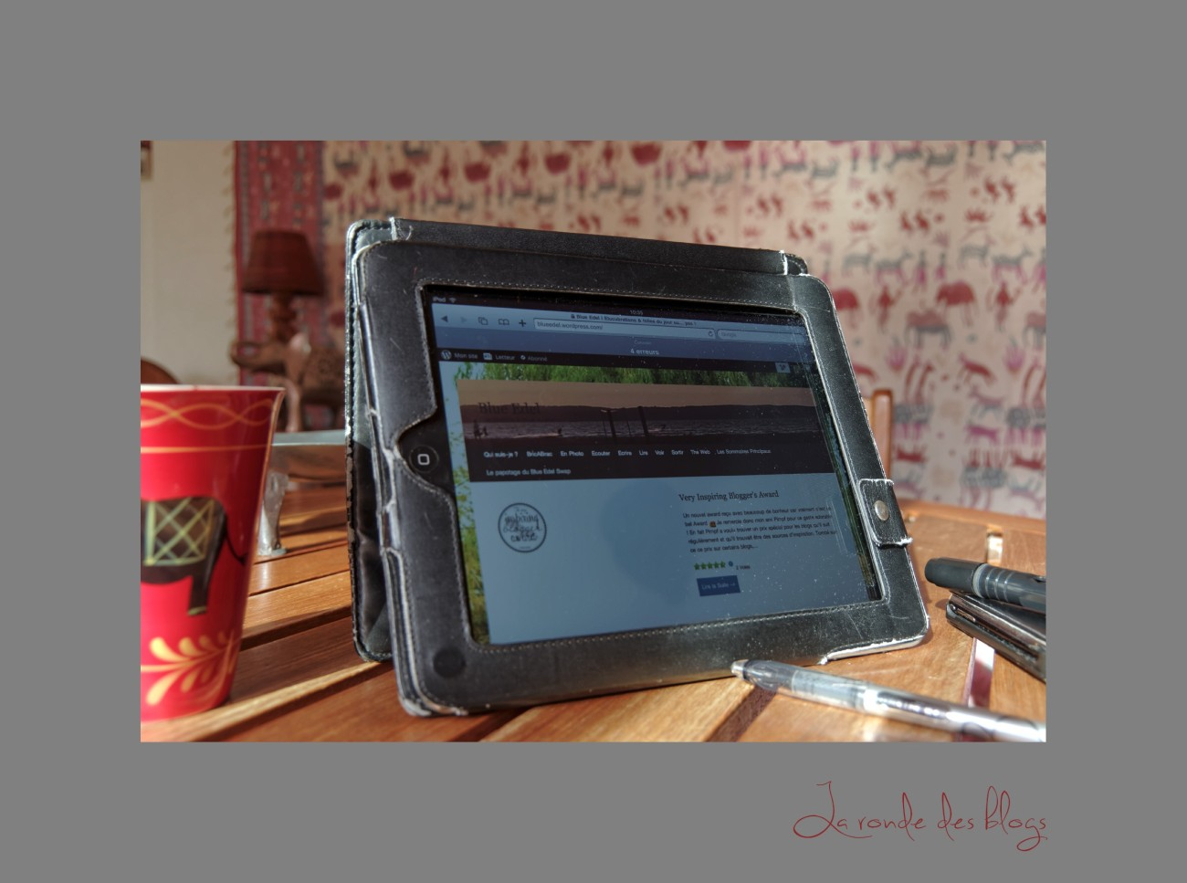 ipad, blogs, ronde des blogs, Very Inspiring Blogger's Award